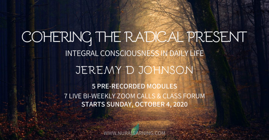New Course: Cohering the Radical Present